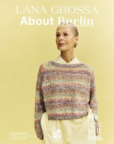 LANA GROSSA Magazin ABOUT BERLIN Issue 9